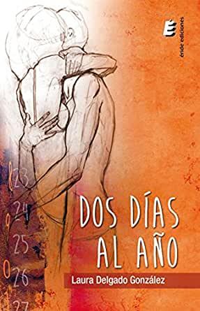 Reseña «Dos días al año» de Laura Delgado González Delgado