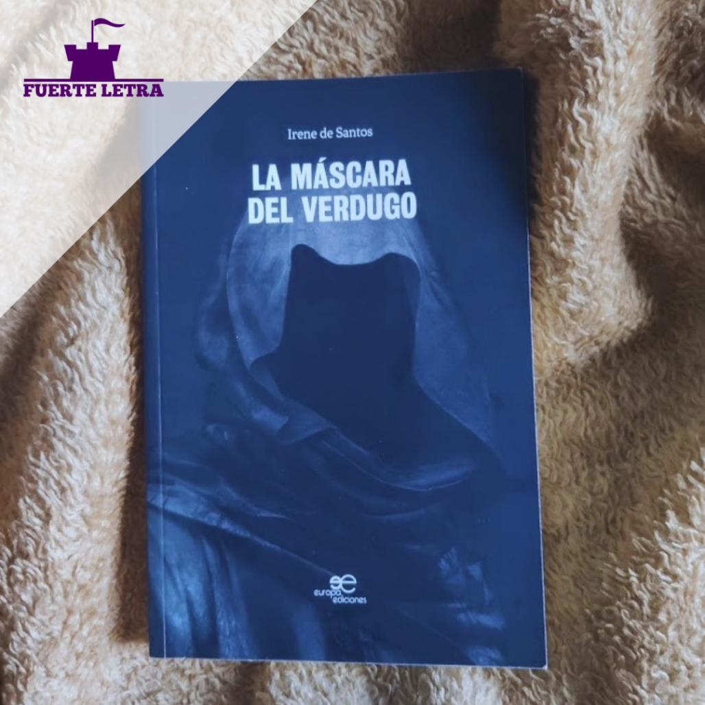 """Reseña """"La máscara del verdugo"""" de Irene de Santos"""